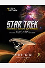 Star Trek the Official Guide to Our Universe: The True Science Behind the Starship Voyages Hardcover