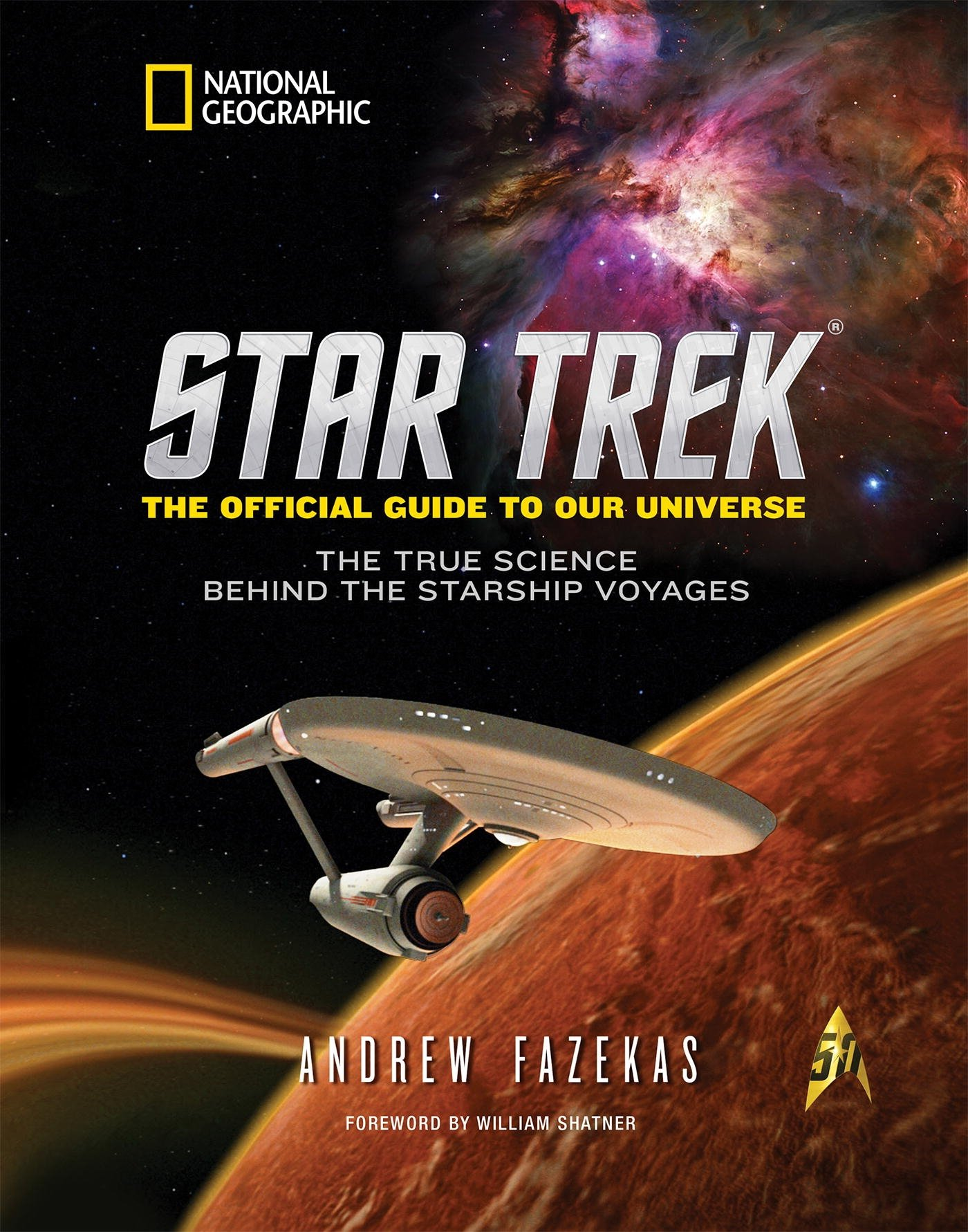 Image OfStar Trek The Official Guide To Our Universe: The True Science Behind The Starship Voyages