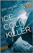 ICE COLD KILLER (English Edition)