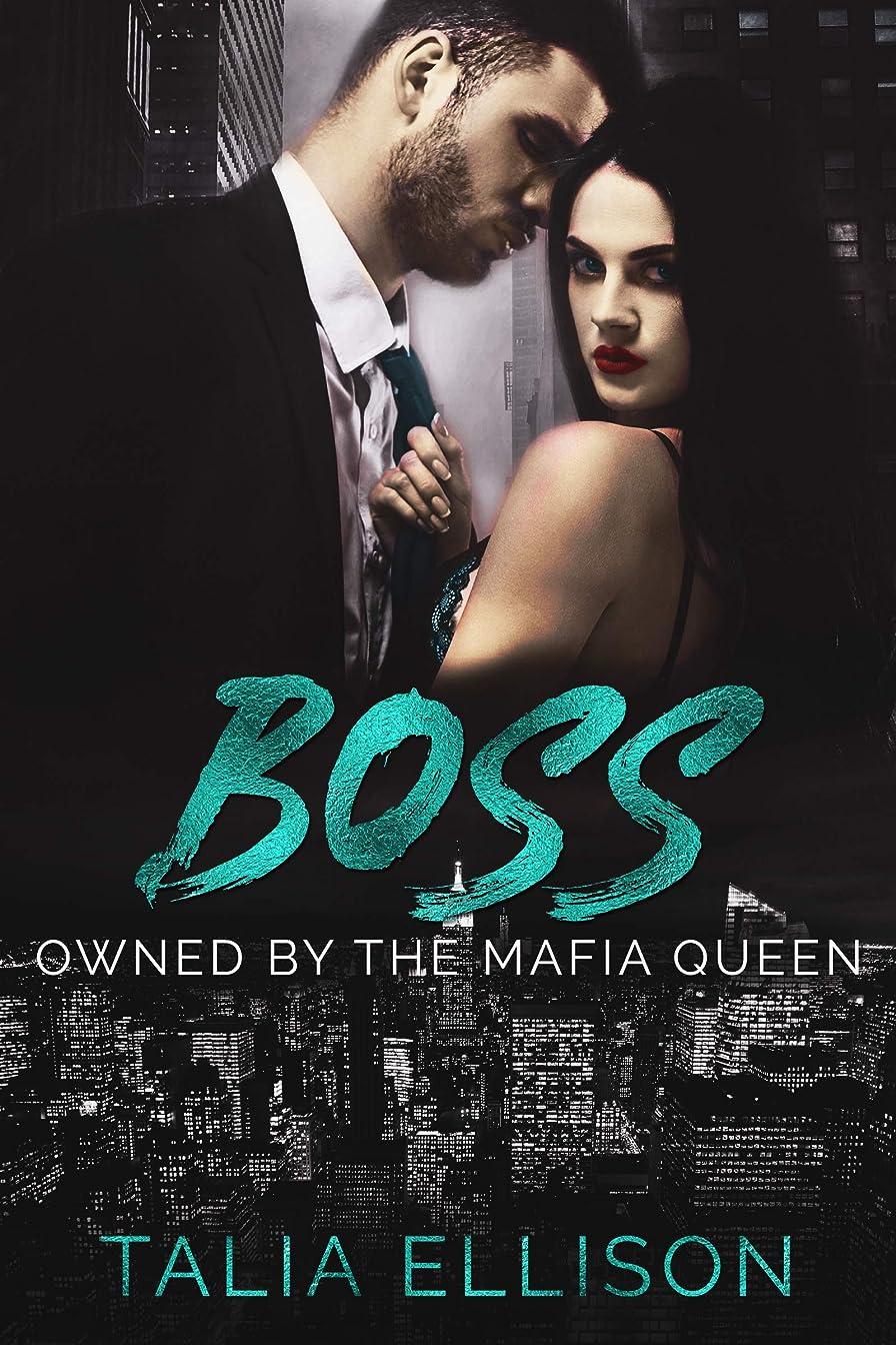 腹痛蒸し器ほとんどの場合Boss (Owned by the Mafia Queen Book 3) (English Edition)