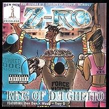 King of da Ghetto [Explicit]