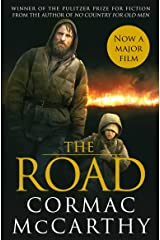 The Road: Winner of the Pulitzer Prize for Fiction (Picador Classic Book 76) Kindle Edition