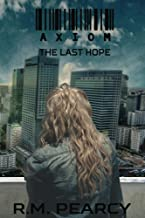 Axiom: The Last Hope