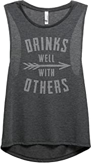 Thread Tank Drinks Well with Others Women's Sleeveless Muscle Tank Top Tee