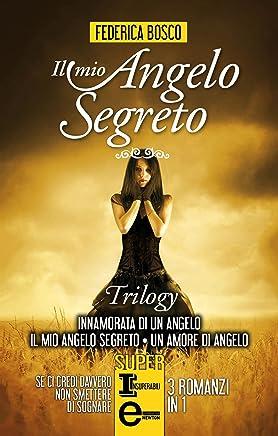 Il mio angelo segreto Series (eNewton Narrativa)
