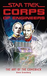 Star Trek: Corps of Engineers: The Art of the Comeback (Star Trek: Starfleet Corps of Engineers)