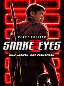 Snake Eyes: G.I. Joe Origins arrives on Digital Aug. 17 and on 4K, Blu-ray, DVD Oct. 19 from Paramount