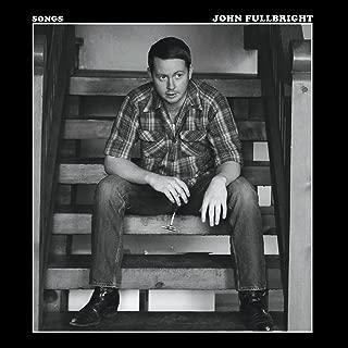 Best john fullbright songs Reviews