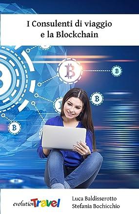 I Consulenti di viaggio e la Blockchain