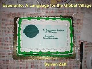 Esperanto: A Language for the Global Village