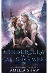 Cinderella and Fae Charming (Fae twisted fairytales Book 1) (English Edition) Format Kindle
