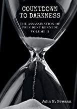 Countdown to Darkness: The Assassination of President Kennedy Volume II