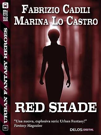 Red Shade (Urban Fantasy Heroes)