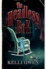 The Headless Boy Kindle Edition