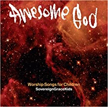 Awesome God: Worship Songs for Children
