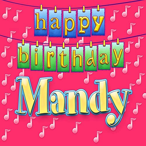 Happy Birthday Mandy Personalized