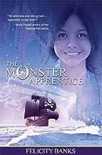 The Monster Apprentice (The Rahana Trilogy Book 1)