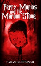 Perry Marios and the Maroon Stone (English Edition)