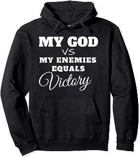 My God VS My Enemies Equals Victory Hoodie