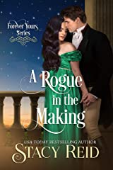 A Rogue in the Making (Forever Yours Book 11) Kindle Edition