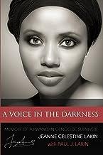 A Voice in the Darkness: Memoir of a Rwandan Genocide Survivor