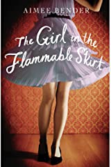 The Girl in the Flammable Skirt Kindle Edition