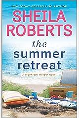 The Summer Retreat (A Moonlight Harbor Novel Book 3) Kindle Edition