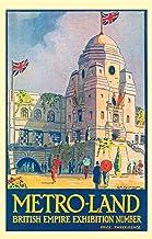 METRO-LAND: BRITISH EMPIRE EXHIBITION NUMBER
