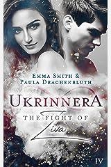 Ukrinnera: The Fight of Ziva Kindle Ausgabe
