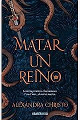 Matar un reino (Ficción) (Spanish Edition) Kindle Edition