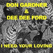 I Need Your Loving