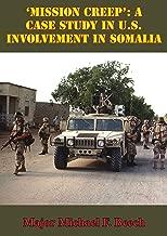 'Mission Creep': A Case Study In U.S. Involvement In Somalia