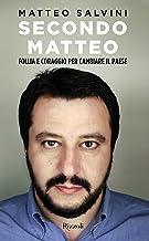 Permalink to Secondo Matteo. Follia e coraggio per cambiare il paese PDF
