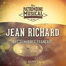 Les comiques français : Jean Richard, Vol. 1