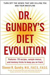 Dr. Gundry's Diet Evolution: Turn Off the Genes That Are Killing You and Your Waistline (English Edition) Format Kindle