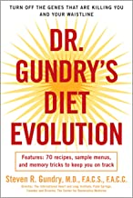 Dr. Gundry's Diet Evolution: Turn Off the Genes That Are Killing You and Your Waistline PDF