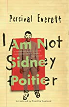 I Am Not Sidney Poitier (English Edition)
