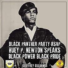 Black Panther Party RSVP: Huey P. Newton, Black Power Black Pride