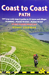 Coast to Coast Path: 109 Large-Scale Walking Maps & Guides to 33 Towns and Villages - Planning, Places to Stay, Places to Eat - St Bees to Robin Hood's Bay (British Walking Guides)