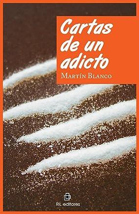 Cartas de un adicto (Spanish Edition)