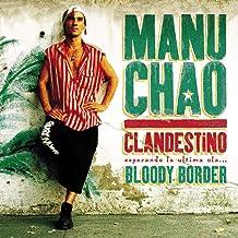 CHAO,MANU - Clandestino / Bloody Border (2019) LEAK ALBUM