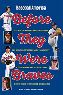 Baseball America's Atlanta Braves: Before They Were Stars
