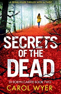 Secrets of the Dead: A Serial Killer Thriller That Will Have You Hooked