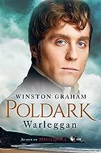 Warleggan: A Novel of Cornwall, 1792-1793 (Poldark Book 4)