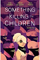 Something is Killing the Children Vol. 2 Kindle Edition