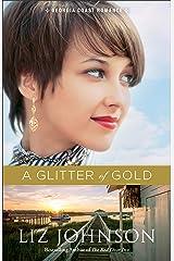 A Glitter of Gold (Georgia Coast Romance Book #2) Kindle Edition