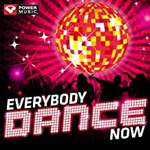 Everybody Dance Now Workout Mix (60 Min Non-Stop Workout Mix (130 BPM) ) [Clean]