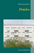 Pistolen: En osannolik historia (Swedish Edition)