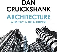 Architecture: A History in 100 Buildings