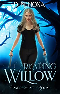 Reaping Willow (Trappers, Inc. Book 1)